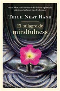 Libro recomendado el milagro de mindfulness