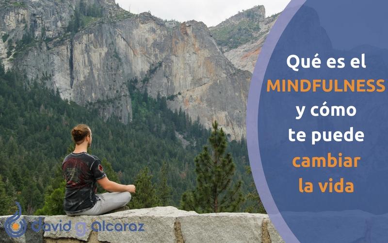 Qué es el Mindfulness y cómo te puede cambiar la vida