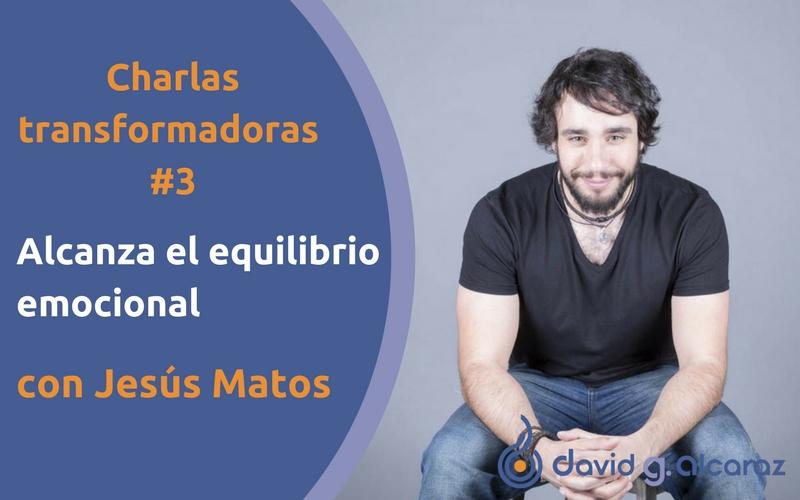Entrevista a Jesús Matos sobre el equilibrio emocional