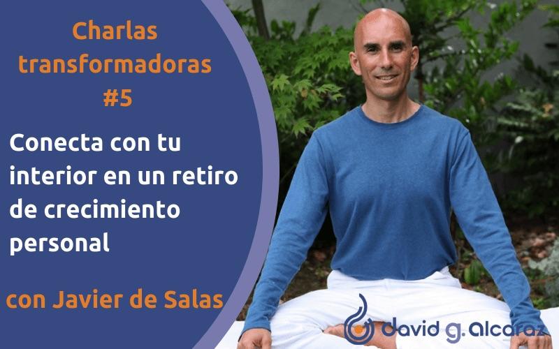 Entrevista a Javier de Salas sobre retiros y crecimiento personal