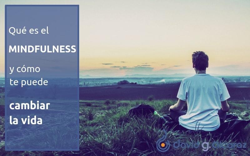 Introducción al Mindfulness y los beneficios que te aporta